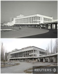 Chernobyl Pictures Before and After | Before and after the Holocaust. How Chernobyl changed in 25 years