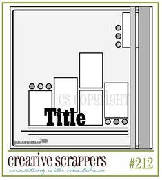 Creative Scrappers: Sketch #212  http://creativescrappers.blogspot.ca/2012/06/sketch-212.html