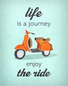 Life is a journey enjoy the ride. Mint vespa print. Mint bike print. Mint inspiring art Art Print