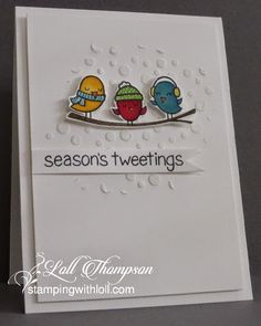 Stamping with Loll: Season's Tweeting...
