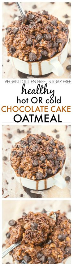 Healthy Chocolate Cake Oatmeal which can be enjoyed hot OR cold refrigerator style and is completely sugar free vegan gluten free high protein recipe Chocolate Protein Powder, Healthy Chocolate, Vegetarian Chocolate, Chocolate Recipes, Chocolate Cake, Vegetarian Snacks, Chocolate Oatmeal, Chocolate Chips, Gluten Free Desserts