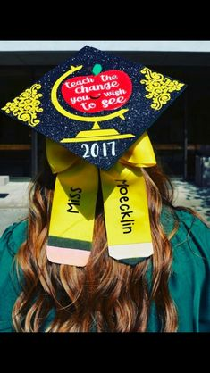 Teach the change you want to see. Great advice to all of us teachers out there! Teach the change you want to see. Great advice to all of us teachers o. Teacher Graduation Cap, Disney Graduation Cap, College Graduation Pictures, Graduation Balloons, Graduation Cap Designs, Graduation Cap Decoration, Graduation Photoshoot, Sorority Graduation, Graduation Quotes