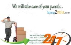 Get immediate your Parcel and hassle free service From Myway2India More: www.myway2india.com Ph:- 098112 66614  Skype:- bluestar2424