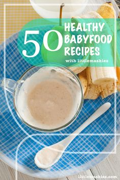 Little    Mashies Pear, Banana & Yogurt - Printable recipes for Little Mashies baby    food pouches and healthy kids snacks