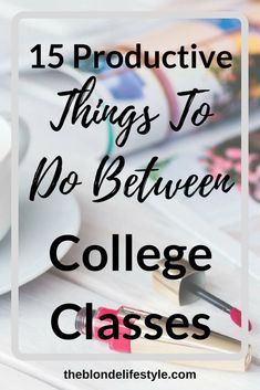 Since Freshman Year I've never had the perfect college schedule. I've always had awkward blocks of time between my college classes and never got anything done between them. Here area a few productive things to do between your college classes to get the most out of your day! --theblondelifestyle.com College Life Hacks, College Classes, College Fun, College Tips, College Planning, College Board, College Binder, Espn College, College Ready