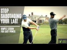 Golf Swing Lag Lesson To Stop Sabotaging Your Lag And Get More Easy Power - The Art of Simple Golf