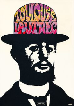 Toulouse Lautrec, poster by Peter Max, 1966