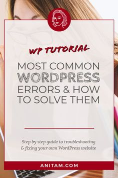 Learn about the most common WordPress errors and how to fix them in this handy step by step guide. The post Most Common WordPress Errors and How to Fix Them appeared first on AnitaM. Wordpress Admin, Wordpress Plugins, Wordpress Guide, Web Design Tips, Web Design Tutorials, How To Start A Blog, How To Make Money, Business Advice, Blogging For Beginners