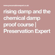 Dpc damp proof course out buildings pinterest rising damp and the chemical damp proof course preservation expert solutioingenieria Images