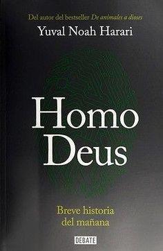 Homo Deus  Noah Harari, Yuval  SIGMARLIBROS