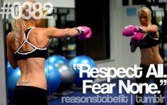 respect all. fear none.