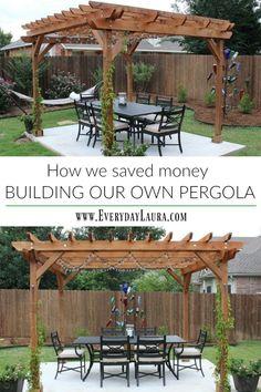 How we saved money by building our own pergola. Create an outdoor dining area. Design your own pergola create a dream backyard pergola with vine. Diy Pergola, Building A Pergola, Wooden Pergola, Gazebo, Pergola Ideas, Patio Ideas, Corner Pergola, Small Pergola, Pergola Canopy