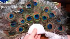 How to Make a Peacock Feather Fan Bouquet