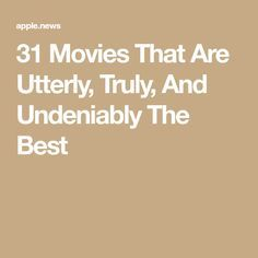 31 Movies That Are Utterly, Truly, And Undeniably The Best BRB, watching all of these immediately! Best Movies List, Good Movies To Watch, Movie List, Netflix Movies, Netflix Hacks, Amazon Movies, Tv Hacks, Netflix Kids, Funny Movies