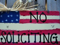 NO Soliciting sign Flag Americana USA country wood crafts decor wood wooden hand painted patriotic 4th fourth of july