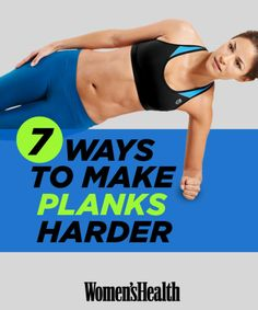 7 Ways to Make Planks Harder
