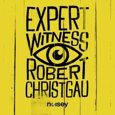 Praise to the Most Blessed: Expert Witness with Robert Christgau