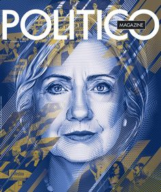 POLITICO Magazine July/Aug 2016