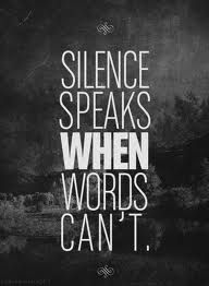 And sometimes silence is the best way..