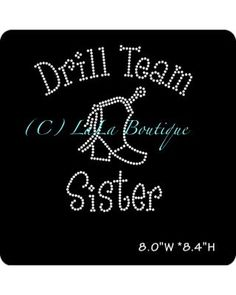 Drill team Sister Iron on Hotfix Rhinestone by LaLaBoutiqueBling