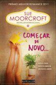 Começar de Novo... - Sue Moorcroft