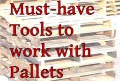 Must-have tools to work with Pallets; a beginner's guide.
