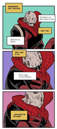 """Spideypool """"Hug"""" 1/2 // Don't listen Deadpool, you're one of the best, you just can't see it"""