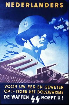 Dutchmen - For your honour and conscience! Against the Bolshevism - the Waffen-SS calls you!