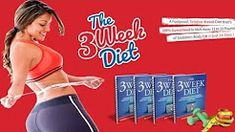 //  The 3 Week Diet Review - 21 Days Weight Loss Program To Lose Weight Fast Does it Really work? - Duration: 4:06.