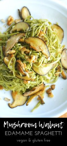 Mushroom Walnut Edamame Pasta: HIGH fiber, LOW carb edamame spaghetti noodle dinner with only five ingredients! gluten free, and vegan Chicken Pasta Recipes, Healthy Pasta Recipes, Spaghetti Recipes, Whole Food Recipes, Dinner Recipes, Keto Recipes, Noodle Recipes, Asian Recipes, Healthy Foods
