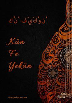 Kûn Fe Yekûn Yazısı, Kûn Fe Yekûn Yazısı Arapça, Kûn Fe Yekûn Yazısı Ne Demek, Ol der ve Olur... daha fazlası için tıklayınız. Arabic Calligraphy, Arabic Calligraphy Art