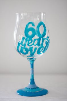 60 years loved! Large wine glass