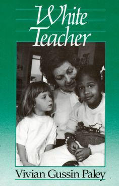 The first of many books about teaching young children, Vivian Paley records her life as a white teacher creating a classroom that is responsive to children of all races. Always reminds me to think about myself in relation to my students. There is always so much to learn.