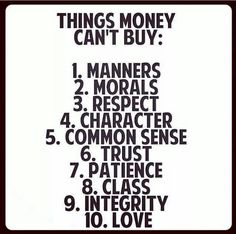 """Remember when you make your """"big bucks"""" that these do not come with the package deal! There are plenty of children out there that are lacking in all of these because they are so caught up in """"my parents are so rich!""""  These are taught and they will last forever unlike money! #theyholdmorevaluethanmoney  #definitelypriceless   Image shared by Michael Baisden on Facebook."""