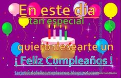 Tarjetas de Cumpleaños .Birthday Cards in Spanish: 134-Tarjetas de cumpleaños:pastel , globos y magia...