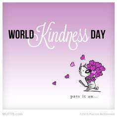 Don't forget to hand out some #love for #WorldKindnessDay.