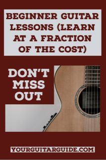 Beginner Guitar Lessons Learn At A Fraction Of The Cost Yourguitarguide Com In 2020 Guitar Lessons For Beginners Beginner Guitar Lessons Learning Guitar Lessons