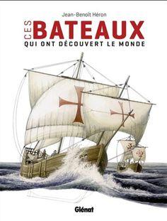 Ces bateaux qui ont découvert le monde N. éd. - JEAN-BENOÎT HÉRON #librairie #bookstore #livre #book #histoire #bateau