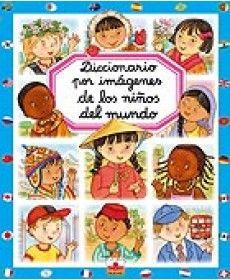 DICCIONARIO POR IMÁGENES: DE LOS NIÑOS DEL MUNDO
