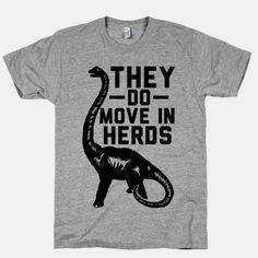 They Do Move in Herds  #dinosaur #dinosaurs #jurassicpark #graphictee