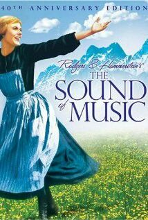 The Sound of Music -- Just a wonderful musical, loaded with memorable songs that you WILL catch yourself singing, days, even years, after.
