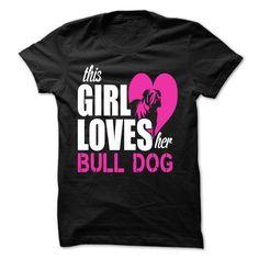 This Girl Love Her BULLDOG T-Shirts, Hoodies. SHOPPING NOW ==►…