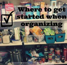 Where do you start when organizing?