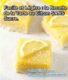 Vous cherchez une recette de tarte au citron sans sucre et facile à faire ? Vous êtes au bon endroit ! Je connais le dessert idéal pour que tout le monde se régale, même les personnes diabétiques.  Découvrez l'astuce ici : http://www.comment-economiser.fr/recette-delicieuse-et-facile-tarte-au-citron-sans-sucre.html?utm_content=buffer73c86&utm_medium=social&utm_source=pinterest.com&utm_campaign=buffer