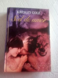 Sed de amor de Kresley Cole
