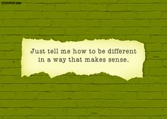 Here are a few quotes from The Perks Of Being A Wallflower, which will get you thinking.