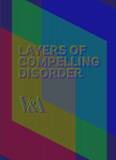 Layers of Compelling Disorder - exhibition identity, LCD, RGB, typography experiment