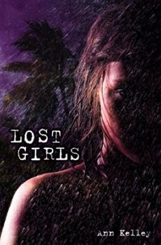 Review of Lost Girls by Ann Kelley  Our review can be found here:  http://www.chapter-by-chapter.com/review-of-lost-girls-by-ann-kelley/