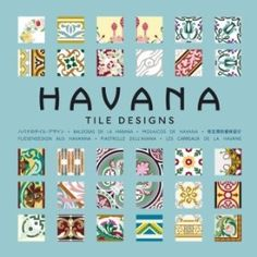 Havana - Tile Designs More