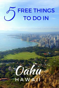 FREE THINGS TO DO IN OAHU